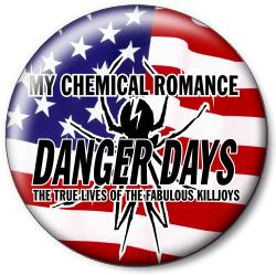 "Значок MY CHEMICAL ROMANCE ""Danger Days"" mcrd3"